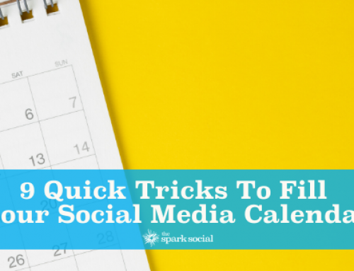 9 Quick Tricks to Fill Your Social Media Calendar